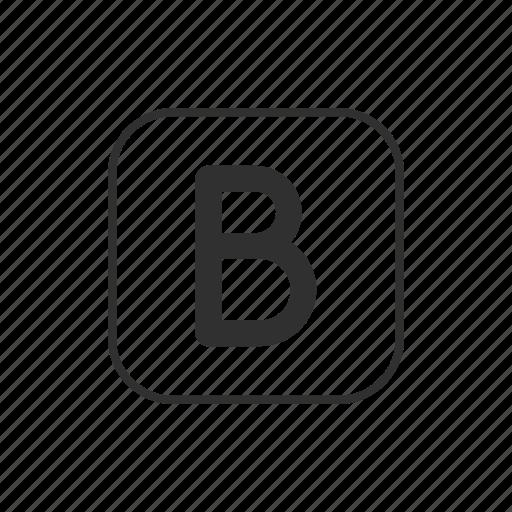alphabet, b, b button, bold, capital b, letter b icon