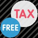 duti, finance, free, money, tax, taxes, taxfree
