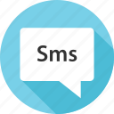 bubble, conversation, message, messaging, popup, sms, text icon