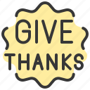 give, sign, thanks, thanksgiving