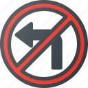 atention, left, no, road, sign, traffic