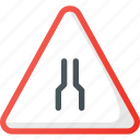 atention, narrows, road, sign, traffic icon