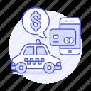 app, application, card, credit, debit, online, payment, phone, ride, taxi, transportation