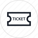 event, recreation, ticket, travel icon