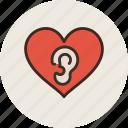 ears, heart, love, loving, promises, sound