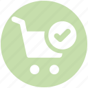 accept, cart, ecommerce, good, shopping, shopping cart icon