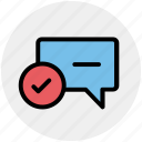 accept, chat, comment, message, text icon