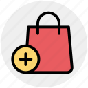 add, bag, fashion, hand bag, plus, purse, shopping bag icon