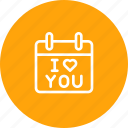 calendar, i, love, propose, reminder, valentine, you icon