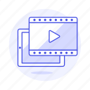app, button, film, media, movie, play, player, streaming, tablet, video