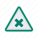 alert, cancel, sign, signs, warning icon