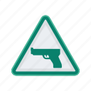 alert, gun, sign, signs, warning, weapon icon