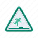 alert, step, signs, watch, sign, your, warning icon