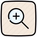 view, loupe, lens, magnifying, glass, plus, zoom in