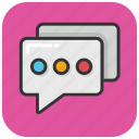 chat, chat bubble, chit chat, conversation, talk icon